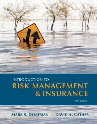 Introduction to Risk Management and Insurance By Dorfman, Mark S./ Cather, David