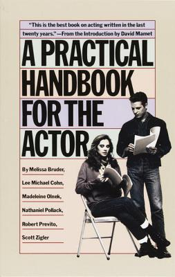 A Practical Handbook for the Actor By Bruder, Melissa (EDT)