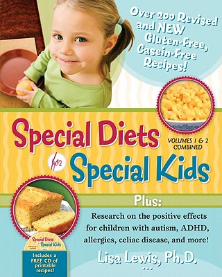 Special Diets for Special Kids, Volumes 1 and 2 Combined By Lewis, Lisa